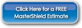 Click-Here-for-a-Free-MasterShield-Estimate